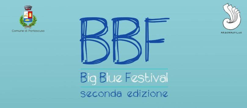 Big Blue Festival – seconda edizione
